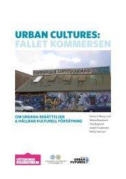 URBAN CULTURES: FALLET KommERSEN - Mistra Urban Futures