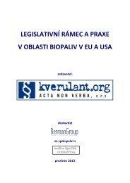 LEGISLATIVNÍ RÁMEC A PRAXE V OBLASTI BIOPALIV V EU ... - Osel