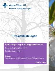 Prosjektkatalogen 2012.pdf - Vestre Viken HF