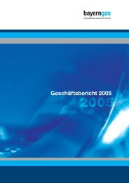 Geschäftsbericht 2005 - Bayerngas GmbH