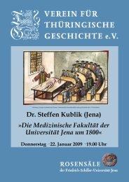Dr. Steffen Kublik (Jena) »Die Medizinische Fakultät der Universität ...