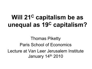 Jerusalem Van Leer Institute 14 January 2010 (pdf) - Thomas Piketty
