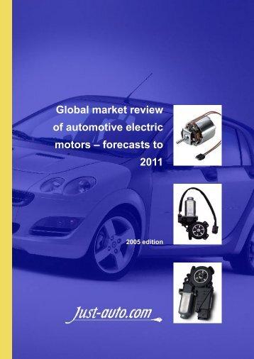 Global market review of automotive electric motors ... - Just-Auto.com