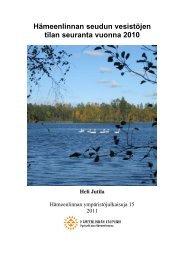 Hämeenlinnan seudun vesistöjen tilan seuranta vuonna 2010 (pdf)