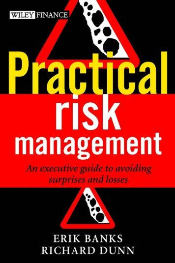 Practical Risk Management : An Executive Guide to Avoiding ...