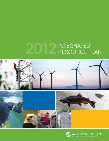 Integrated Resource Plan - City of Seattle