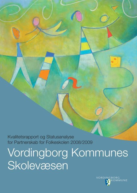Kvalitetsrapport - Vordingborg Kommune