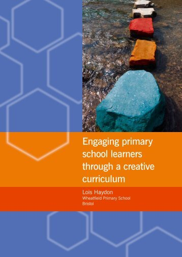 Engaging primary school learners through a creative ... - CUREE