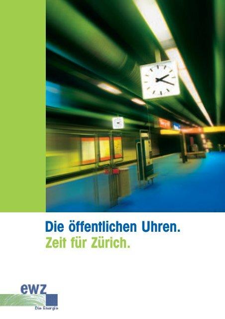 Die öffentlichen Uhren. Zeit für Zürich. - Stadt Zürich