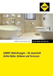 SAKRET Abdichtungen – für dauerhaft dichte ... - SAKRET GmbH
