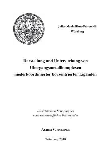 Darstellung und Untersuchung von ... - OPUS - Universität Würzburg