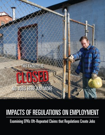 Impacts of Regulations on Employment – Examining EPA's Oft ...