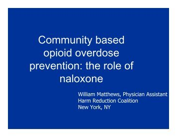 Community Based Opioid Overdose Prevention - Drug Policy Alliance