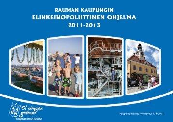 Elinkeinopoliittinen ohjelma 2011 - 2013.ai - Rauman kaupunki