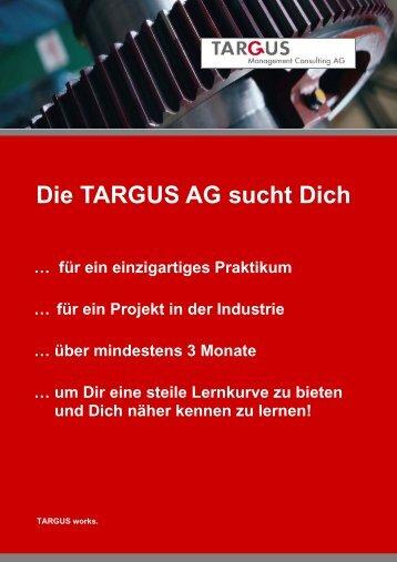 Die TARGUS AG sucht Dich … für ein einzigartiges Praktikum