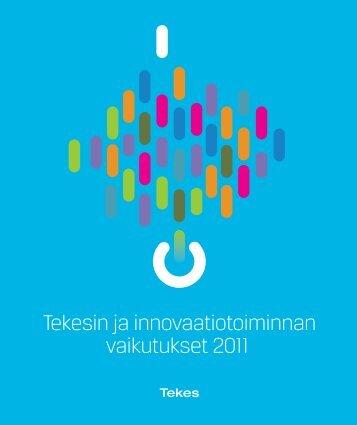 Tekesin ja innovaatiotoiminnan vaikutukset 2011