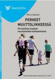 Perheet muuttoliikkeessä. Perustietoa maahan ... - Väestöliitto