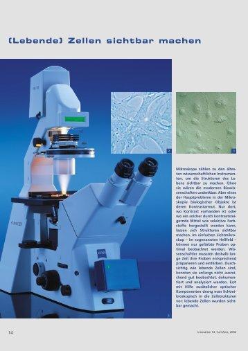 (Lebende) Zellen sichtbar machen - Carl Zeiss