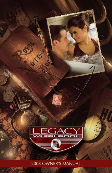 2008 Legacy Whirlpool Owner's Manual - Master Spas