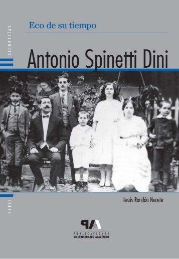 Eco de su tiempo. Antonio Spinetti Dini - Universidad de Los Andes