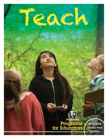 Teach - 2012-2013 Programs for Educators Directory ... - King County