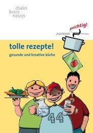 Tolle Rezepte! Gesunde und kreative Küche - Rhein-Kreis Neuss