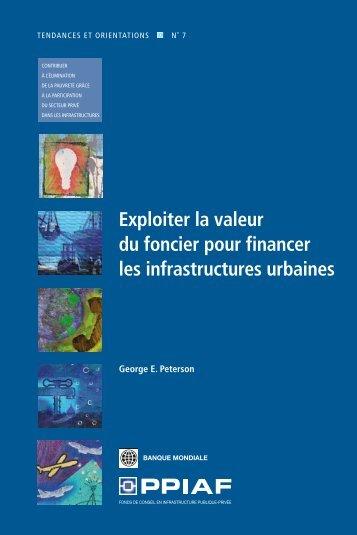 Exploiter la valeur du foncier pour financer les infrastructures ... - ppiaf