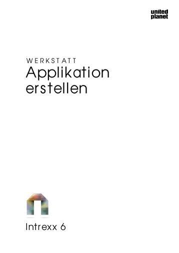 Intrexx Werkstatt - Applikation erstellen