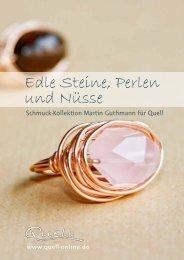 Edle Steine, Perlen und Nüsse - quell-online.de