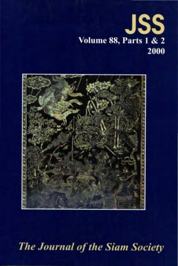 The Journal of the Siam Society Vol. LXXXVIII, Part 1-2 ... - Khamkoo