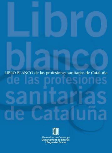 LIBRO BLANCO de las profesiones sanitarias de Cataluña