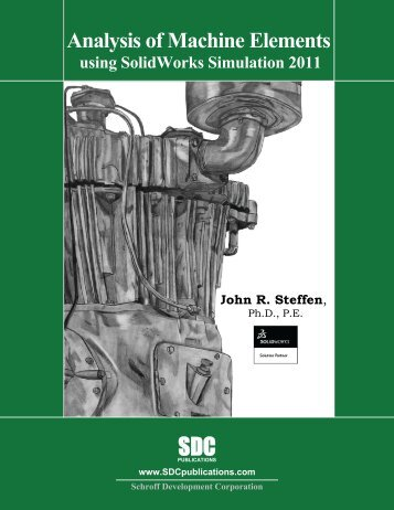 Analysis of Machine Elements using SolidWorks ... - SDC Publications