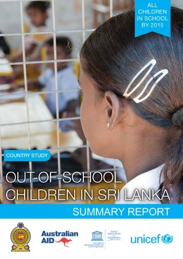Out of School Children in Sri Lanka, Summary Report - Unicef