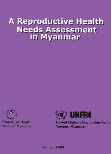 A reproductive health needs assessment in Myanmar