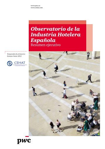 Observatorio de la Industria Hotelera Española - pwc