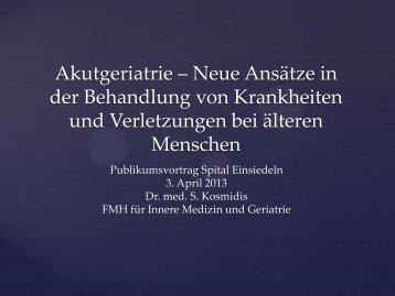 Publikumsvorträge Spital Einsiedeln 3. April 2013 Dr. med. S ...