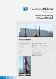 Bauinfo Airbus-Erweiterung.indd - Centrum Pfähle