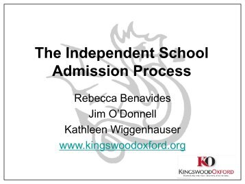 The Independent School Admission Process - Kingswood Oxford ...