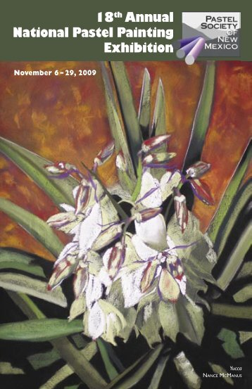 18th Annual National Pastel Painting Exhibition - Pastel Society of ...