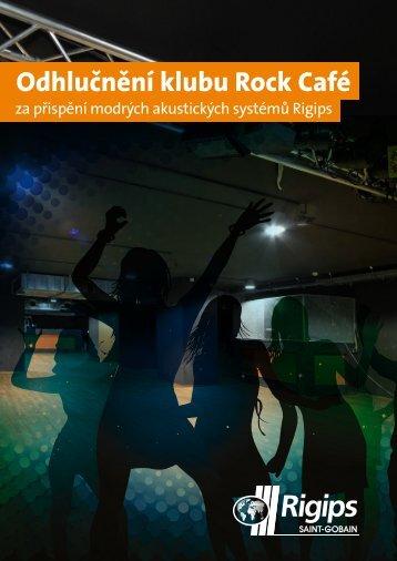 Odhlučnění klubu Rock Café s modrými akustickými systémy Rigips