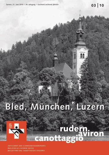 rudern-aviron-canottaggio 3/2010 (Juni 10) - Schweizerischer ...