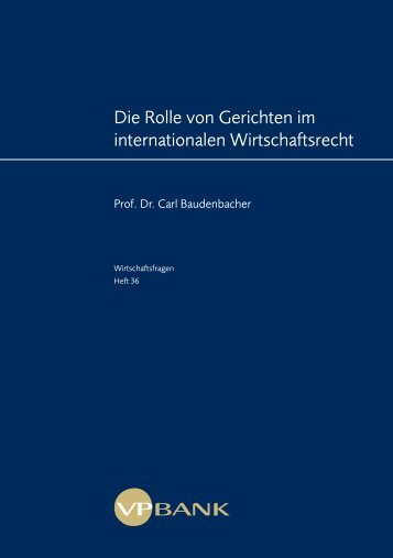 Die Rolle von Gerichten im internationalen Wirtschaftsrecht