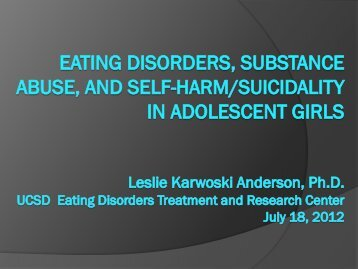 Eating Disorders, Substance Abuse, and Self-harm/Suicidality in ...