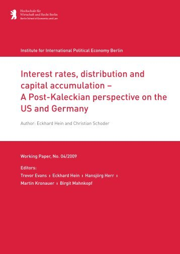 Interest rates, distribution and capital accumulation – A ... - IPE Berlin