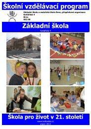 Školní vzdělávací program základní školy - ZŠ a MŠ Kotlářská