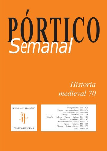 Portico Semanal 1068 Historia medieval 70 - Pórtico librerías