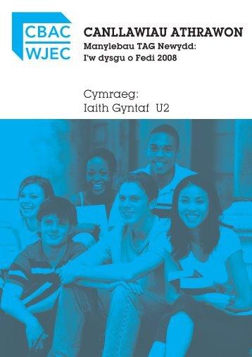 TAG Cymraeg Iaith Gyntaf - Canllawiau i Athrawon - WJEC
