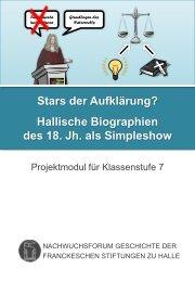 Hallische Biographien des 18. Jh. als Simpleshow - Franckesche ...