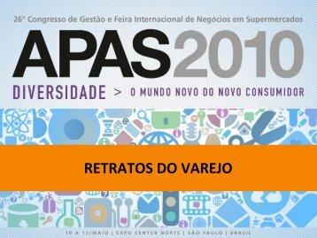 """Pesquisa """"Retratos do Varejo"""" 2010 - Apas"""