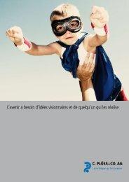 L'avenir a besoin d'idées visionnaires et de quelqu ... - c.plüss + co.ag